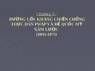 Bài giảng Đường lối cách mạng Việt Nam: Chương 3 - TS. Dương Kiều Linh