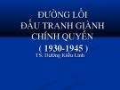 Bài giảng Đường lối cách mạng Việt Nam: Chương 2 - TS. Dương Kiều Linh
