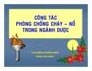 Bài giảng Công tác phòng chống cháy - nổ trong ngành Dược - ThS. Lương Thanh Long