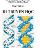 Di truyền học: Phần 1 - Trần Trung