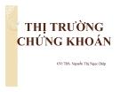 Bài giảng Thị trường chứng khoán: Chương 1 - GV.ThS. Nguyễn Thị Ngọc Diệp