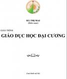 Giáo trình Giáo dục học đại cương: Phần 2 - Hà Thị Mai (biên soạn)