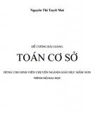 Đề cương bài giảng Toán cơ sở: Phần 2- Nguyễn Thị Tuyết Mai