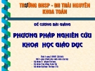 Đề cương bài giảng Phương pháp Nghiên cứu khoa học giáo dục - ĐH Thái Nguyên