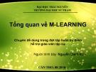 Bài giảng Tổng quan về M-Learing - Nguyễn Danh Nam