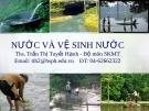 Bài giảng Sức khỏe môi trường: Chương 6 - ThS. Trần Thị Tuyết Hạnh