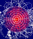 Bài giảng Vật lý hạt cơ bản - ĐH Cần Thơ