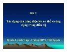 Bài giảng Bài 2: Tác dụng của dòng điện lên cơ thể và ứng dụng trong điều trị - Trường ĐHYK Thái Nguyên