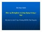 Bài thực hành Bức xạ Rơnghen và ứng dụng trong y học -  ĐHYK Thái Nguyên