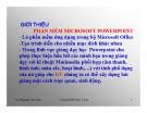 Bài giảng Giới thiệu phần mềm Microsoft powerpoint - CĐSP Nha Trang
