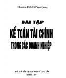 Ebook Bài tập Kế toán tài chính trong các doanh nghiệp: Phần 1 - PGS.TS.Phạm Quang (chủ biên)