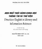 Ebook Anh ngữ thực hành khoa Thông tin - Thư viện: Phần 1 - Nguyễn Minh Hiệp