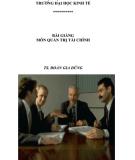 Bài giảng môn Quản trị tài chính: Phần 1 - TS. Đoàn Gia Dũng