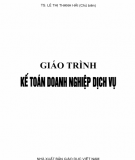 Giáo trình Kế toán doanh nghiệp dịch vụ: Phần 2 - TS. Lê Thị Thanh Hải (chủ biên)