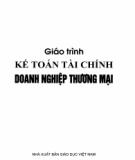 Giáo trình Kế toán tài chính doanh nghiệp thương mại: Phần 2 - TS. Trần Thị Hồng Mai (chủ biên)