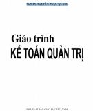 Giáo trình Kế toán quản trị: Phần 1 - PGS.TS. Nguyễn Ngọc Quang