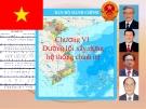 Bài giảng Hệ thống chính trị - Chương 6: Đường lối xây dựng hệ thống chính trị