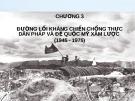 Bài giảng Đường lối cách mạng Việt Nam - Chương 3: Đường lối kháng chiến chống thực dân Pháp và đế quốc Mỹ xâm lược (1945 - 1975)