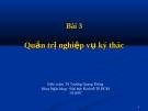 Bài giảng Quản trị ngân hàng: Bài 3 - TS. Trương Quang Thông