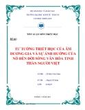 Tiểu luận môn triết học: Tư tưởng triết học của âm dương gia và sự ảnh hưởng của nó đến đời sống văn hóa tinh thần của người Việt