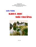 Giáo trình Khoa học môi trường: Phần 1 - Nguyễn Khoa Lân