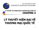 Bài giảng Lý thuyết và chính sách thương mại quốc tế: Chương 3 - TS. Nguyễn Văn Sơn