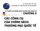 Bài giảng Lý thuyết và chính sách thương mại quốc tế: Chương 5 - TS. Nguyễn Văn Sơn