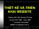Bài giảng Thiết kế và triển khai website: Chương 1 - GV. Bùi Quang Trường