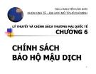 Bài giảng Lý thuyết và chính sách thương mại quốc tế: Chương 6 - TS. Nguyễn Văn Sơn