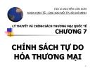 Bài giảng Lý thuyết và chính sách thương mại quốc tế: Chương 7 - TS. Nguyễn Văn Sơn