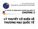 Bài giảng Lý thuyết và chính sách thương mại quốc tế: Chương 2 - TS. Nguyễn Văn Sơn