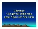 Bài giảng Tài chính công: Chương 5 - Ths. Vũ Xuân Thủy