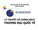 Bài giảng Lý thuyết và chính sách thương mại quốc tế: Chương 1 - TS. Nguyễn Văn Sơn