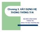 Bài giảng Hệ thống thông tin quản lý: Chương 3 - ĐH Thương mại
