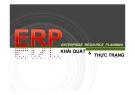 Bài thuyết trình: ERP Enterprise resource planning - Khái quát và thực trạng