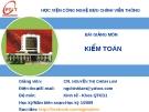 Bài giảng môn Kiểm toán - GV. Nguyễn Thị Chinh Lam