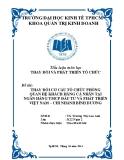 Tiểu luận: Thay đổi cơ cấu tổ chức phòng quan hệ khách hàng cá nhân tại ngân hàng TMCP đầu tư và phát triển Việt Nam – chi nhánh Bình Dương