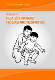 Phục hồi chức năng dựa vào cộng đồng - Tài liệu số 14: Phục hồi chức năng trẻ chậm Phát triển trí tuệ - TS. Nguyễn Thị Xuyên
