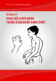 Phục hồi chức năng dựa vào cộng đồng - Tài liệu số 4: Phục hồi chức năng trong viêm khớp dạng thấp - TS. Nguyễn Thị Xuyên