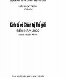Kinh tế và Chính trị Thế giới đến năm 2020: Phần 1 - Lưu Ngọc Trịnh (chủ biên)