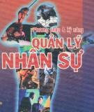 Ebook Phương pháp và kỹ năng quản lý nhân sự: Phần 2 - Lê Anh Cường, Nguyễn Thị Lệ Huyền, Nguyễn Thị Mai