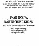 Ebook Phân tích và Đầu tư chứng khoán: Phần 1 - PGS.TS. Bùi Kim Yến, TS. Thân Thị Thu Thủy ( đồng chủ biên)