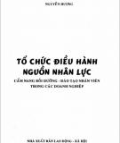 Ebook Tổ chức điều hành nguồn nhân lực: Phần 1 - Nguyễn Hương