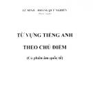 Từ vựng tiếng Anh theo chủ điểm: Phần 1 - Lê Minh, Hoàng Quý Nghiên
