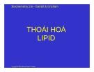 Bài giảng Hóa sinh: Thái hóa Lipid