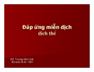 Bài giảng Đáp ứng miễn dịch - BS. Vương Mai Linh