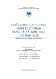 Tiểu luận: Chiến lược kinh doanh công ty cổ phần hàng hải Sài Gòn (SMC) đến năm 2015