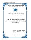 Tiểu luận quản trị điều hành: Phân bố và đo lường công việc tại công ty cổ phần sản xuất và xuất nhập khẩu Sài Gòn