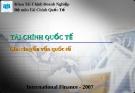 Bài giảng Tài chính quốc tế - Chương 1: Chu chuyển vốn quốc tế