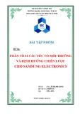 Bài tập nhóm: Phân tích các yếu tố môi trường và định hướng chiến lược cho Samsung Electronics